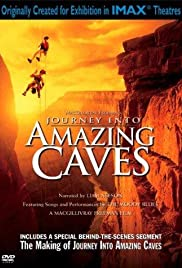Journey Into Amazing Caves (2001) Poster - Movie Forum, Cast, Reviews