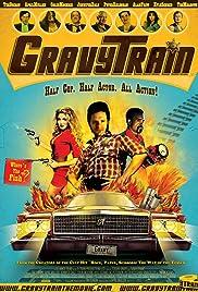 GravyTrain(2010) Poster - Movie Forum, Cast, Reviews