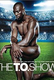 The T.O. Show Poster - TV Show Forum, Cast, Reviews