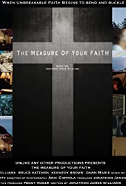 The Measure of Your Faith Poster