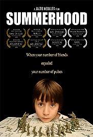 Summerhood(2008) Poster - Movie Forum, Cast, Reviews