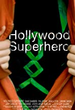 Hollywood Superhero