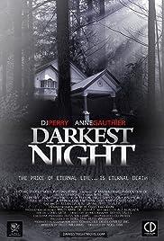 Darkest Night(2012) Poster - Movie Forum, Cast, Reviews