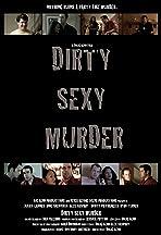 Dirty Sexy Murder
