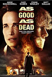 As Good as Dead (2010) Poster - Movie Forum, Cast, Reviews
