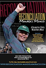 Reconciliation: Mandela's Miracle Poster