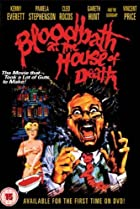 Image of Bloodbath at the House of Death