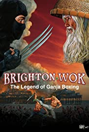 Brighton Wok: The Legend of Ganja Boxing (2008) Poster - Movie Forum, Cast, Reviews