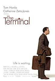 The Terminal (2004) Poster - Movie Forum, Cast, Reviews