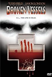 Broken Vessels (1998) Poster - Movie Forum, Cast, Reviews