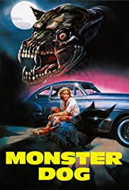 Monster Dog (1984) Poster - Movie Forum, Cast, Reviews