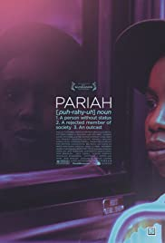 Pariah (2011) Poster - Movie Forum, Cast, Reviews
