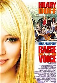 Raise Your Voice(2004) Poster - Movie Forum, Cast, Reviews