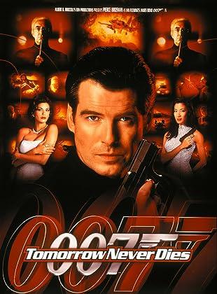 007 พยัคฆ์ร้ายไม่มีวันตาย - James Bond 007 Tomorrow Never Dies