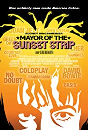 Mayor of the Sunset Strip (2003) Poster - Movie Forum, Cast, Reviews