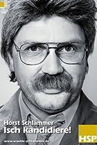 Image of Horst Schlämmer - Isch kandidiere!