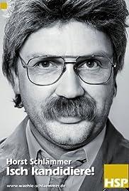 Horst Schlämmer - Isch kandidiere!(2009) Poster - Movie Forum, Cast, Reviews