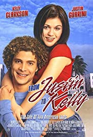From Justin to Kelly (2003) Poster - Movie Forum, Cast, Reviews