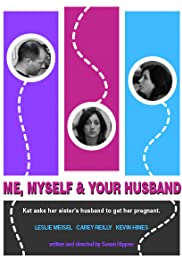 Me, Myself & Your Husband Poster