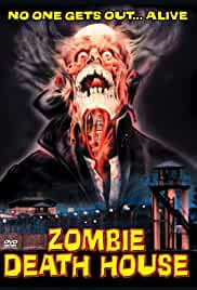 Zombie Death House (1988) 576p 850MB DVDRip UNRATED [Hindi DD 2.0 + Spanish 2.0] MKV