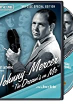 Primary image for Johnny Mercer: The Dream's on Me