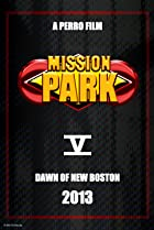 Image of Mission Park: Dawn of New Boston
