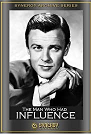 The Man Who Had Influence Poster