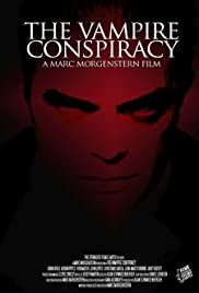 The Vampire Conspiracy (2005) Poster - Movie Forum, Cast, Reviews