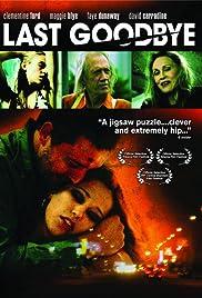 Last Goodbye(2004) Poster - Movie Forum, Cast, Reviews