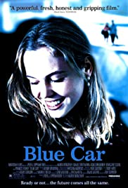 Blue Car (2002) Poster - Movie Forum, Cast, Reviews
