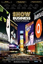 ShowBusiness: The Road to Broadway (2007) Poster
