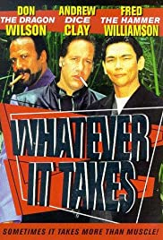 Whatever It Takes (1998) Poster - Movie Forum, Cast, Reviews