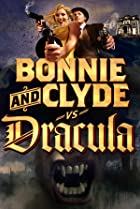 Image of Bonnie & Clyde vs. Dracula
