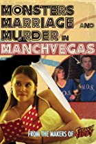 Image of Monsters, Marriage and Murder in Manchvegas