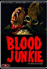 Blood Junkie(2010) Poster - Movie Forum, Cast, Reviews