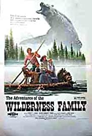 The Adventures of the Wilderness Family Poster