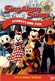 Disney Sing-Along-Songs: Disneyland Fun (1990) Poster - Movie Forum, Cast, Reviews