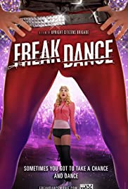 Freak Dance (2010) Poster - Movie Forum, Cast, Reviews