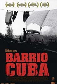 Barrio Cuba (2005) Poster - Movie Forum, Cast, Reviews