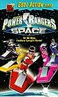 """Power Rangers in Space"""