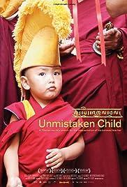 Unmistaken Child(2008) Poster - Movie Forum, Cast, Reviews