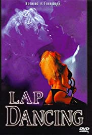 Lap Dancing (1995) Poster - Movie Forum, Cast, Reviews