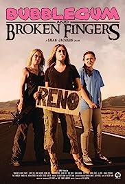Bubblegum & Broken Fingers(2011) Poster - Movie Forum, Cast, Reviews