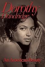 Dorothy Dandridge: An American Beauty