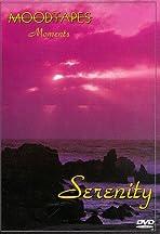 Moodtapes: Moments - Serenity