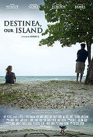 Destinea, Our Island Poster