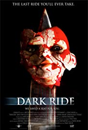 Dark Ride (2006) Poster - Movie Forum, Cast, Reviews
