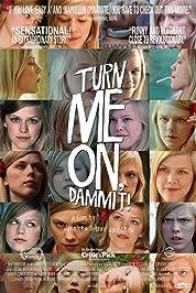 Turn Me On, Dammit! poster