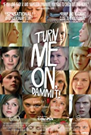 Turn Me On, Dammit! (2011) Poster - Movie Forum, Cast, Reviews
