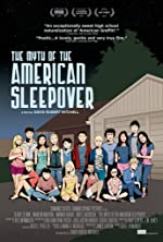 The Myth of the American Sleepover(2011)
